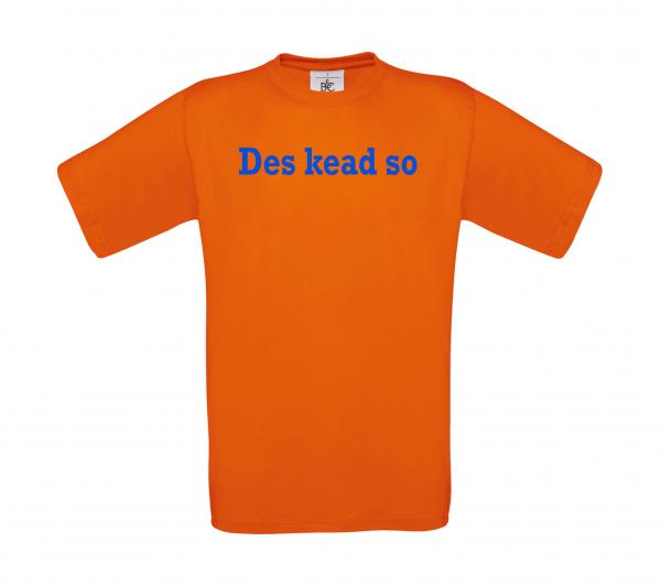 Kinder T-Shirt Des kead so