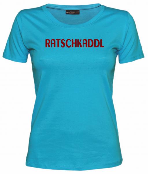 Damen T-Shirt RATSCHKADDL