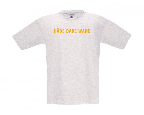 Kinder T-Shirt HÄDE DADE WARE